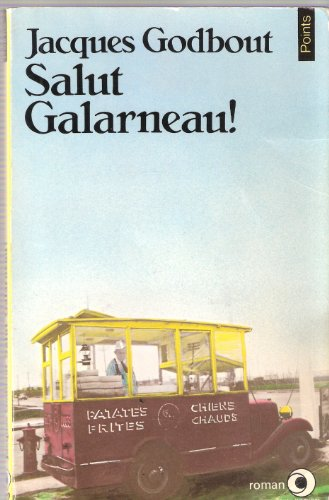 Salut Galarneau: Godbout, Jacques