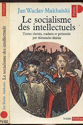 9782020053464: Le socialisme des intellectuels