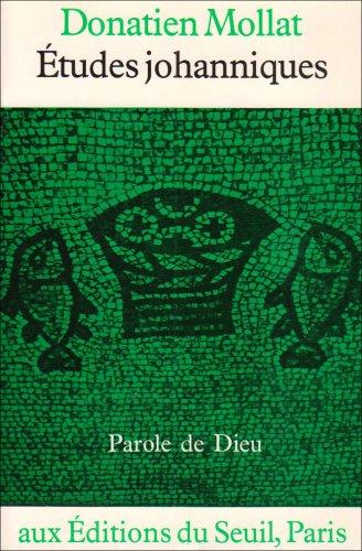 9782020053716: Études johanniques (Parole de Dieu) (French Edition)
