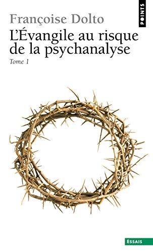 9782020054041: L'Evangile au risque de la psychanalyse, tome 1