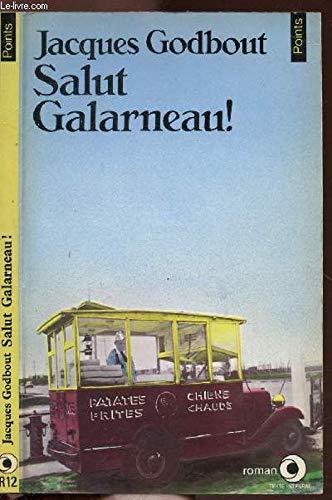 9782020054546: Salut Galarneau! (French Edition)