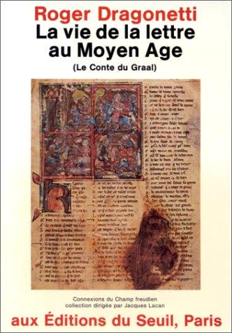 9782020054652: La Vie de la lettre au Moyen Age (Le Conte du Graal)