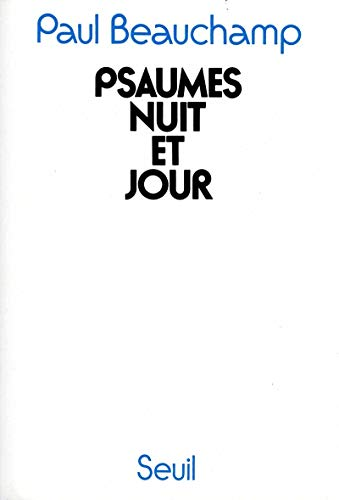 Psaumes nuit et jour (French Edition): Beauchamp, Paul