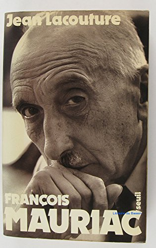 François Mauriac: Lacouture, Jean