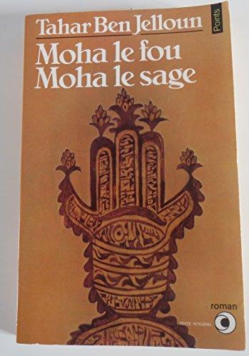 9782020054744: Moha le fou, Moha le sage