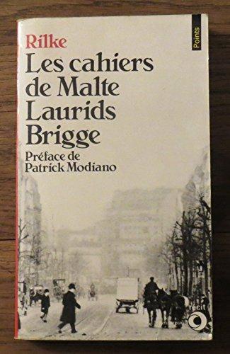 Les cahiers De Malte Laurids Brigge - Préface De Patrick Modiano: Rilke