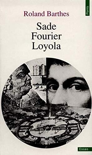 9782020055116: Sade, Fourier, Loyola