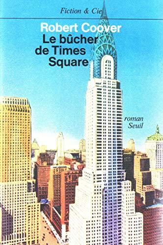 9782020055376: Le bûcher de Times Square
