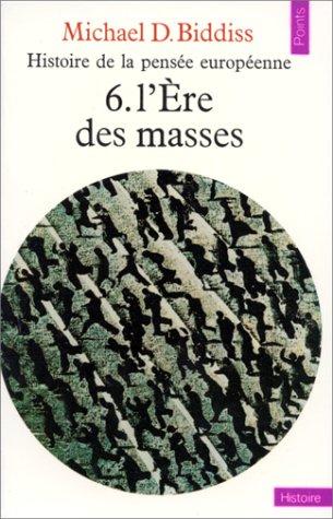 9782020055529: Histoire de la pens�e europ�enne, tome 6 : L'�re des masses