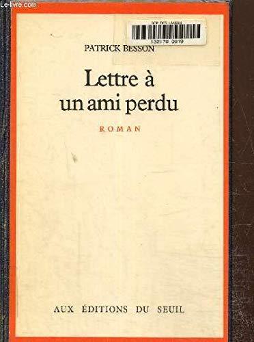 9782020055741: Lettre à un ami perdu: Roman (French Edition)