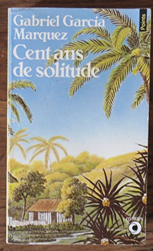 9782020055826: Cent Ans De Solitude (French Edition)