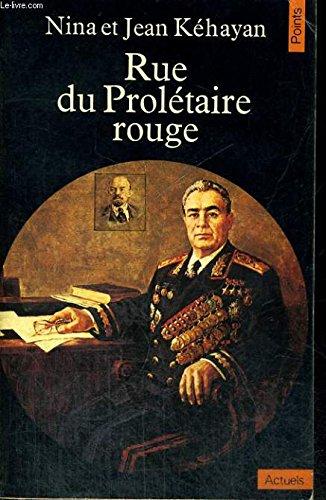 9782020055864: Rue du proletaire rouge, deux communistes français en urss