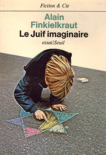 9782020056397: Le juif imaginaire (Fiction & Cie) (French Edition)