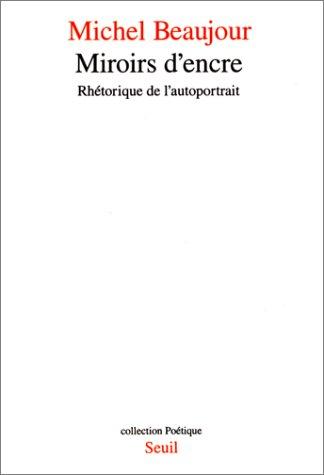 Miroirs d'Encre (PoeÌ tique) (French Edition): Michael Beaujour