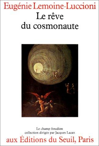 9782020056472: Le R�ve du cosmonaute
