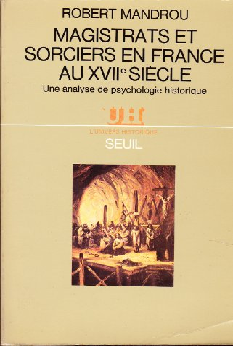 9782020056489: Magistrats et sorciers en France au XVII1 si�cle : Une analyse de psychologie historique