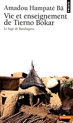 9782020056571: Vie et Enseignement de Tierno Bokar : Le Sage de Bandiagara