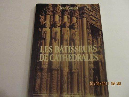 9782020056625: Les bâtisseurs de cathédrales (Albums)