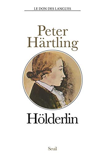 Holderlin (French Edition): Hartling