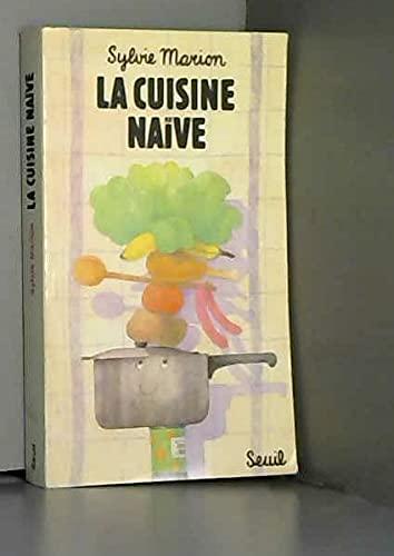 9782020057134: La cuisine naive