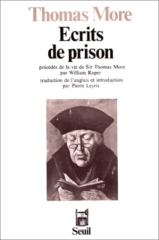 Ecrits de prison: More, Thomas