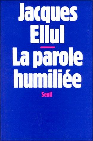 9782020057349: La Parole humiliée (H.C. Essais)