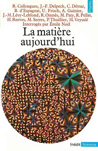 9782020057394: La Mati�re aujourd'hui