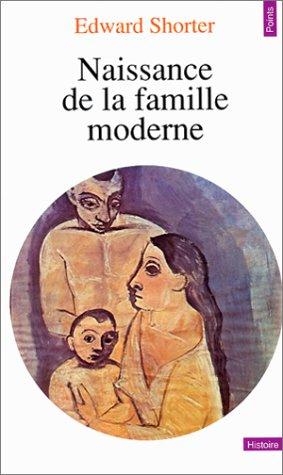 9782020057417: Naissance de la famille moderne, XVIIIe-XXe siècle