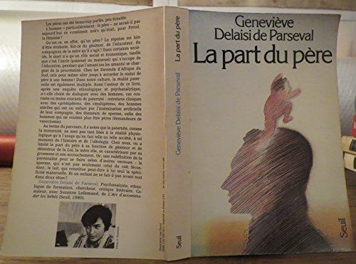 La part du père (French Edition): Geneviève Delaisi de Parseval