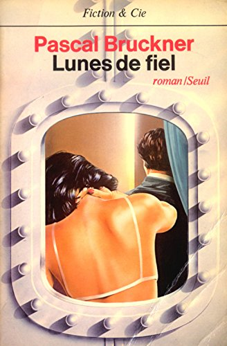 9782020058568: Lunes de fiel: Roman (Fiction & Cie) (French Edition)