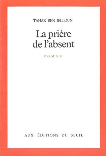 9782020059138: La Prière de l'absent (Cadre rouge)