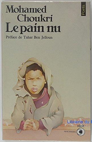 9782020059985: Le Pain nu : Récit autobiographique
