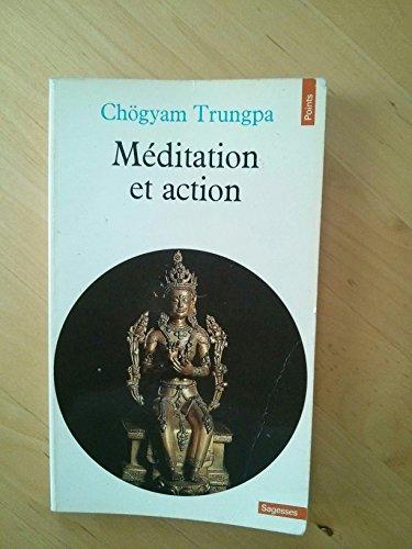9782020060356: Méditation et action : Causeries au Centre tibétain Samyê-Ling