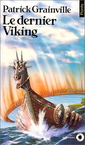 Le Dernier Viking (Points roman): Grainville, Patrick