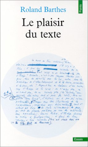 Le plaisir du texte (French Edition): Barthes, Roland