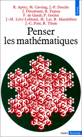 9782020060615: PENSER LES MATHEMATHIQUES. S�minaire de philosophie et math�matiques de l'Ecole normale sup�rieure