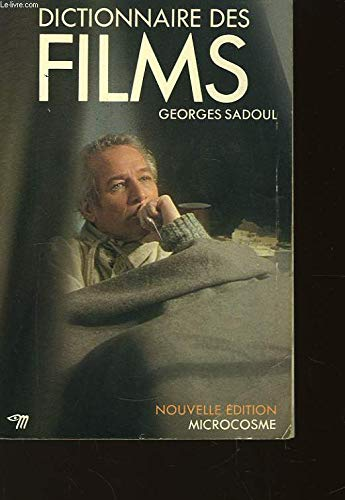 Dictionnaire des films (Microcosme) (French Edition): Georges Sadoul