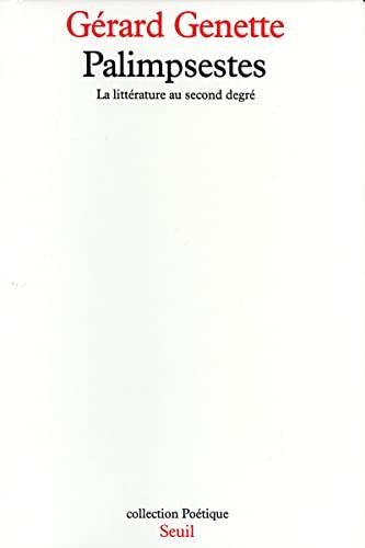 Palimpsestes: La litterature au second degre (Collection Poetique) (French Edition): Genette, ...