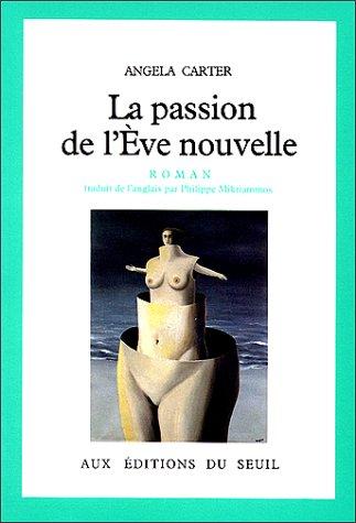 9782020061445: La passion de l'Eve nouvelle
