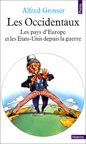 Les occidentaux (Points Histoire): Grosser, Alfred