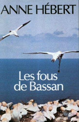 9782020062435: Les fous de Bassan: Roman (French Edition)