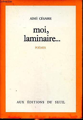 Moi, laminaire--: Poemes (French Edition): Cesaire, Aime