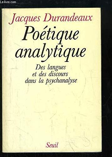 9782020063043: Poetique analytique : des langues et des discours dans la psychanalyse