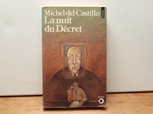La nuit du decret: Del,, Castillo Michel