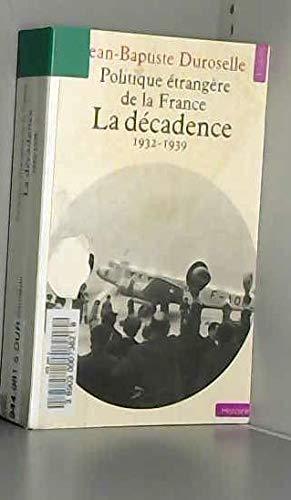 9782020063470: Politique étrangère de la France. la decadence : 1932-1939