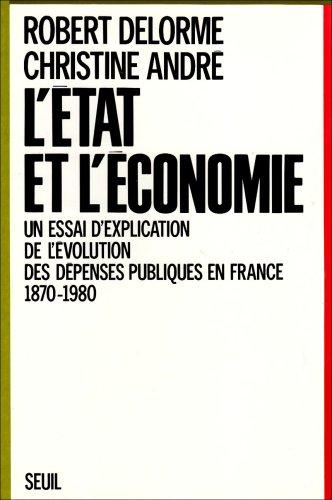 L'Etat et l'economie: Un essai d'explication de l'evolution des depenses ...