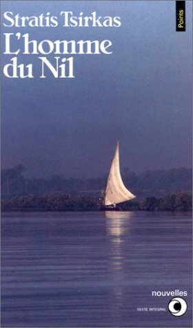 L'Homme du Nil: Tsirkas, Stratis