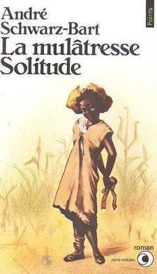 9782020064194: La Mulatresse Solitude (French Edition)