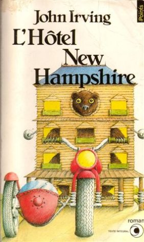L'Hôtel New Hampshire (French Edition): John Irving
