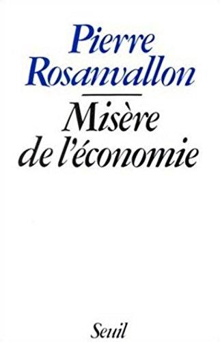 9782020064927: Misère de l'économie (French Edition)